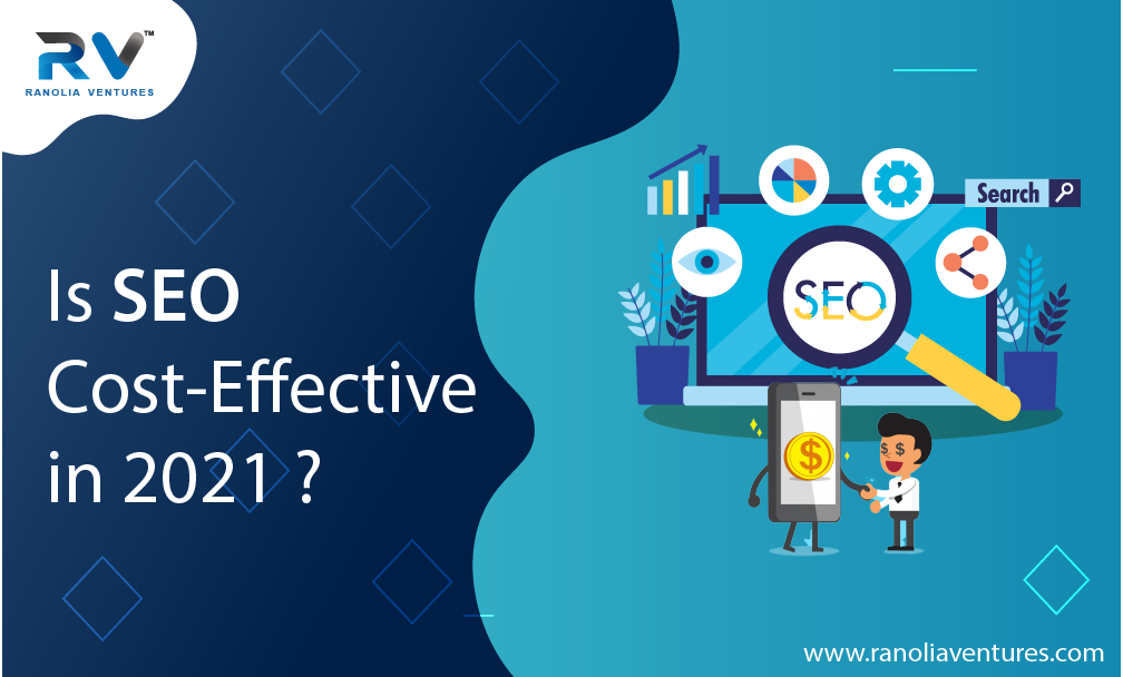 Is SEO cost-effective in 2021