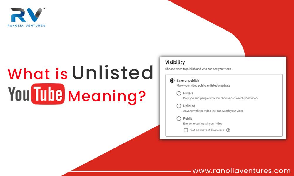 unlisted youtube meaning