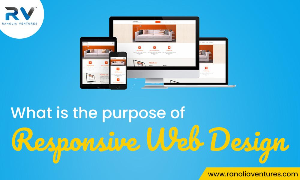 What is the Purpose of Responsive Web Design